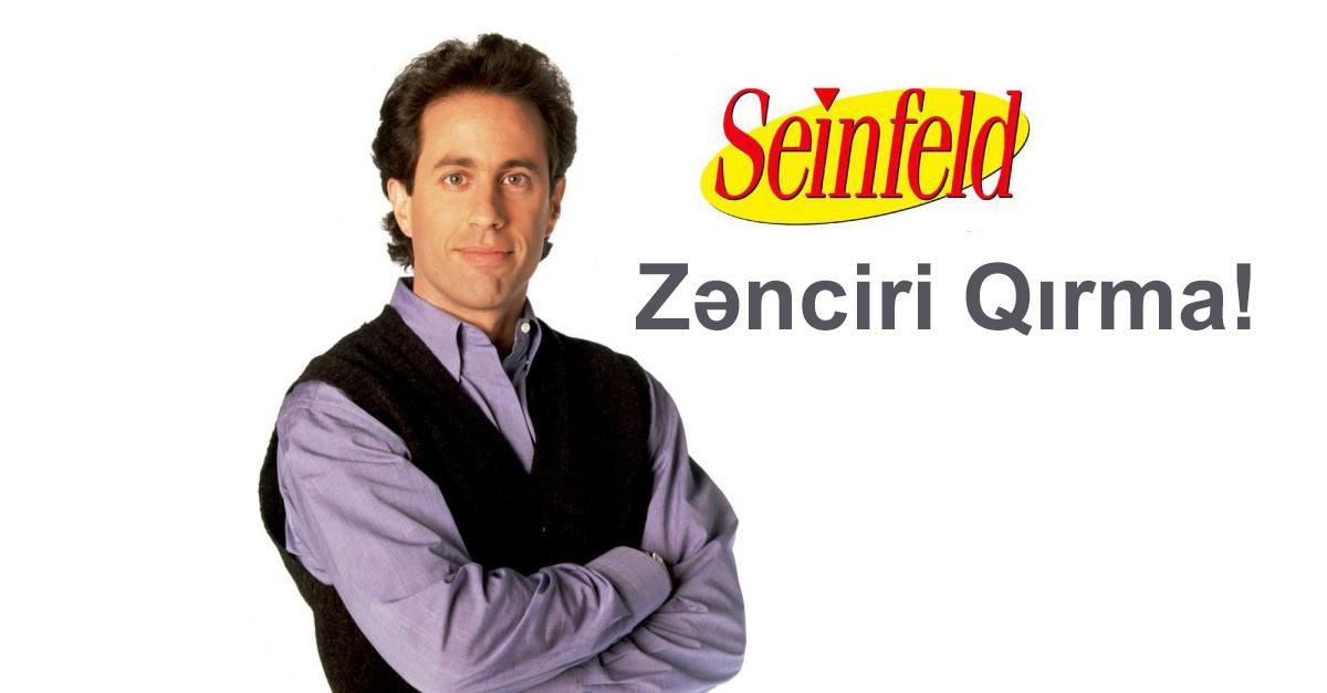 Seinfeld - Zənciri Qırma! Prinsipi ilə Öz Hədəfinə Çat