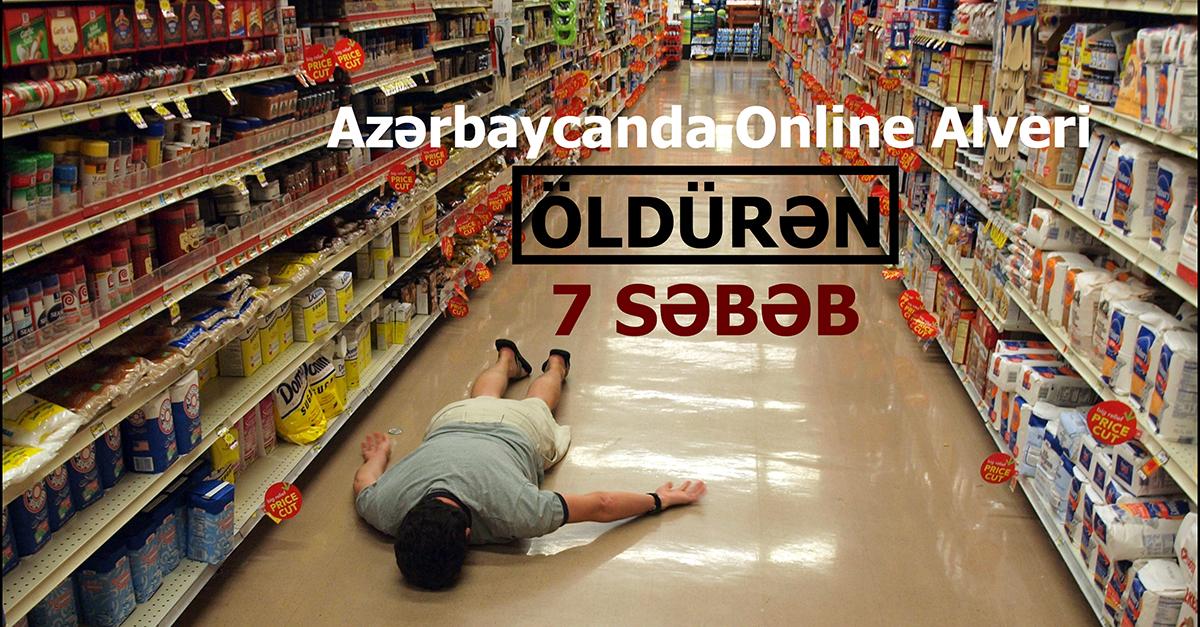 Azərbaycanda online ticarəti öldürən 7 səbəb