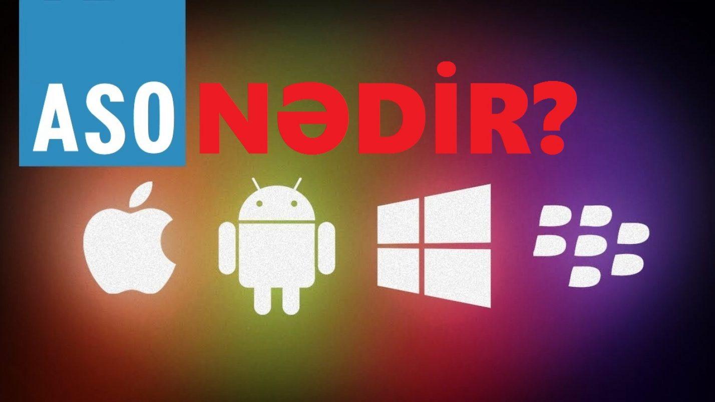 Application Store Optimization Nədir? ASO-SEO Arasında Nə Fərq Var