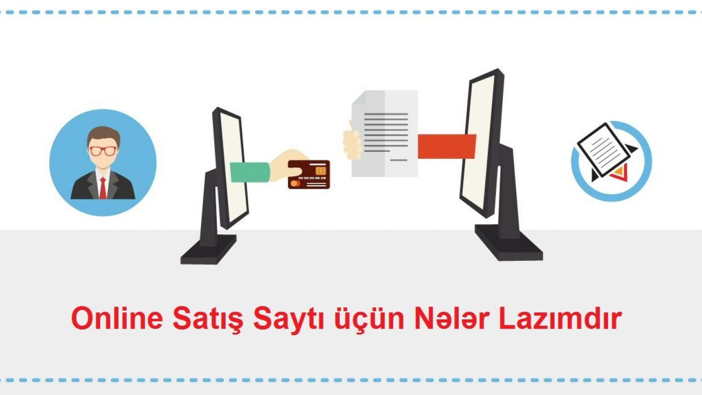 E-Ticarət Websaytı Yaratmaq Üçün Nələr Lazımdır