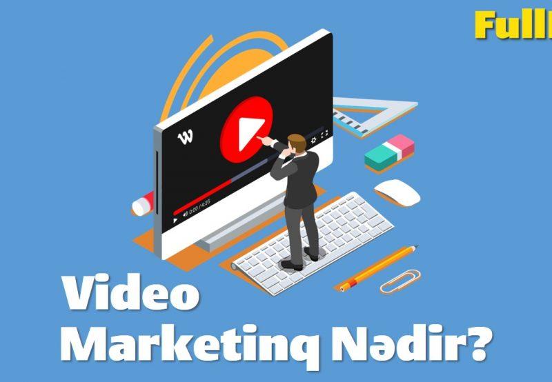 Video Marketinq Nədir? Video Marketinqin Üstünlükləri
